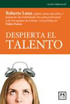 8 reas para mejorar el talento. Un libro cargado de experiencias, ancdotas y humor.