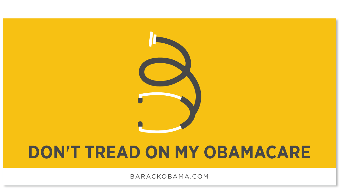 Don't Tread On My Obamacare (Affordable Care Act)