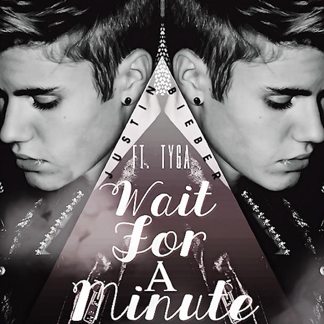 Baixar Música Tyga – Wait For a Minute (Feat. Justin Bieber) MP3