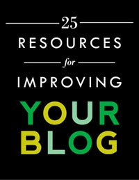 25 Resources for Improving Your Blog