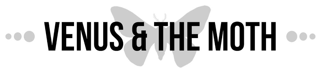 Venus & The Moth