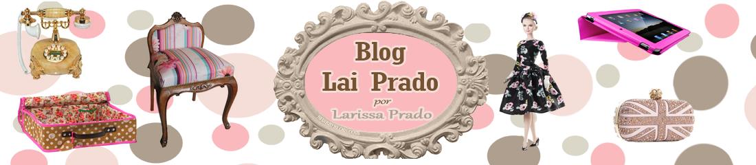 Blog Lai Prado - Moda