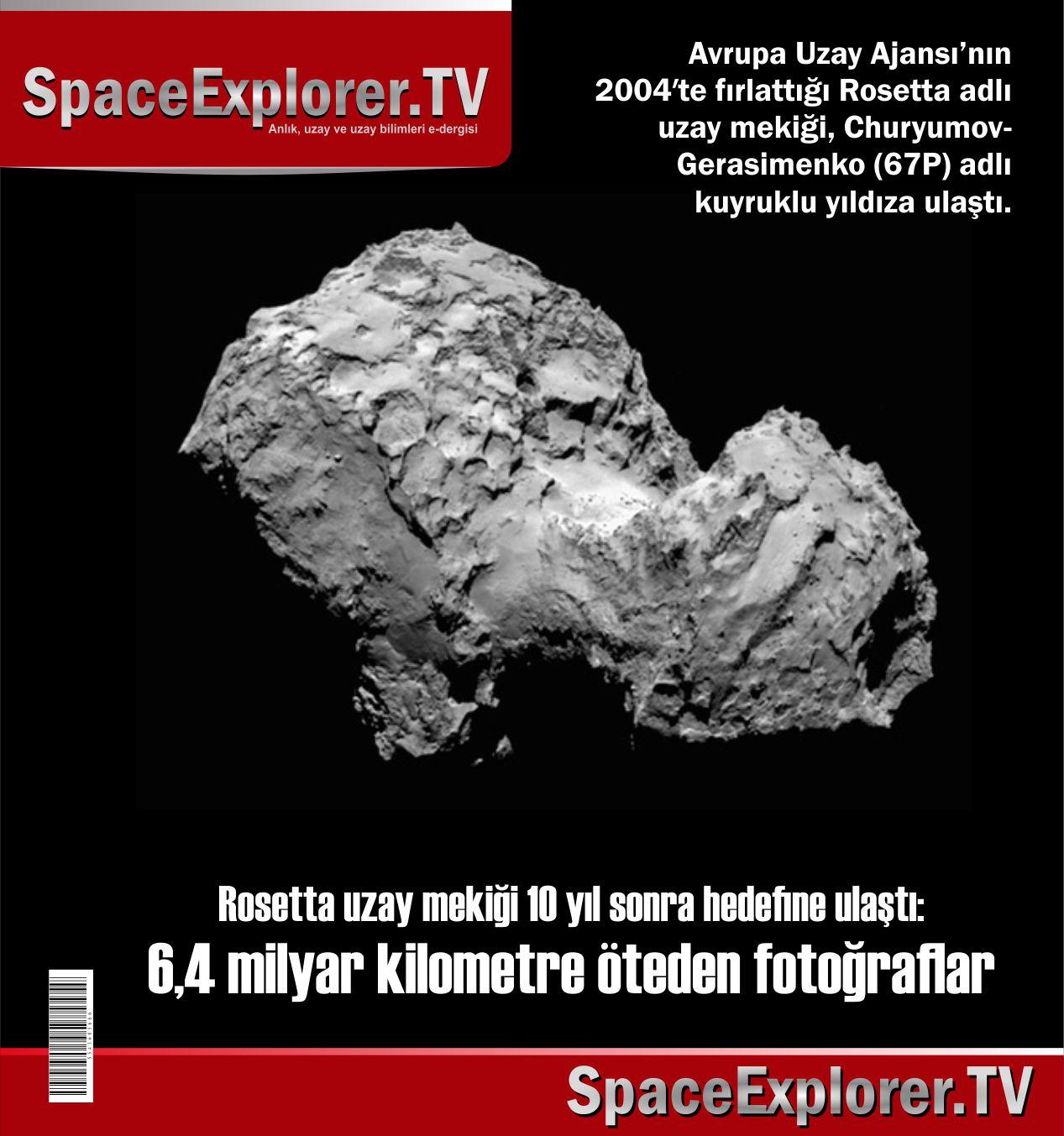 ESA, Avrupa Uzay Ajansı, Kuyruklu yıldızlar, Rosetta uzay mekiği, Space Explorer, Gök taşı madenciliği, Uzay madenciliği, Uzaydaki madenler,
