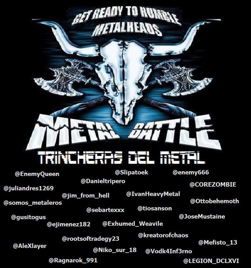 Votaciòn Cerrada ! [Juego] Metal Battle - Ronda 1