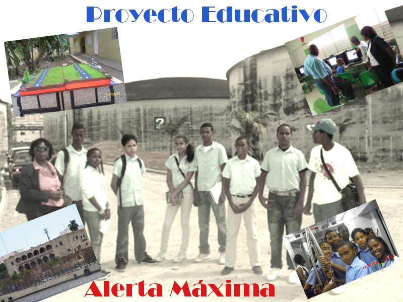 Proyecto Educativo Alerta Máxima