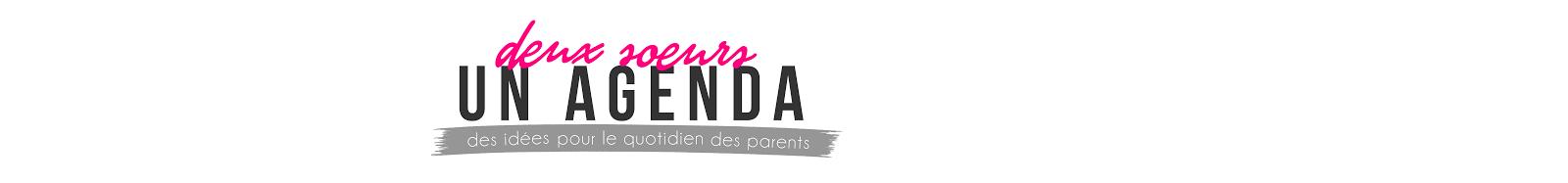 Deux Soeurs Un Agenda - Des idées pour le quotidien des parents