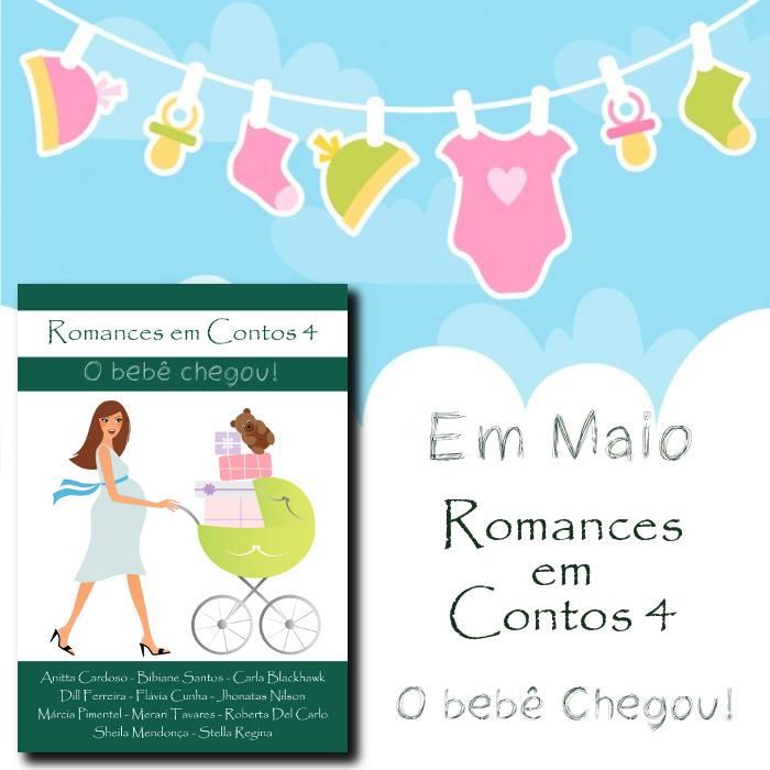 ROMANCES EM CONTOS 4 - O BEBÊ CHEGOU!