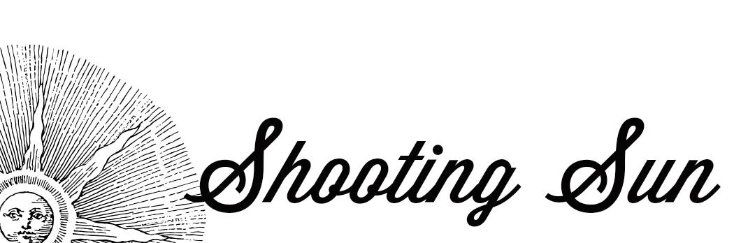 SHOOTING SUN