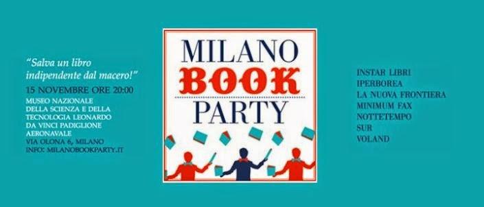 Bookcity 2014 Milano Book Party  Sabato 15 novembre. Party and after party al Museo della Scienza e della Tecnologia