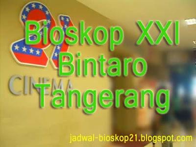 Jadwal Bioskop XXi Bintaro Tangerang