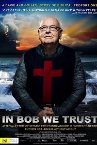 Watch In Bob We Trust Online Free in HD