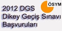 2012 Dikey Geçiş Sınavı (DGS) Tercihleri Başladı