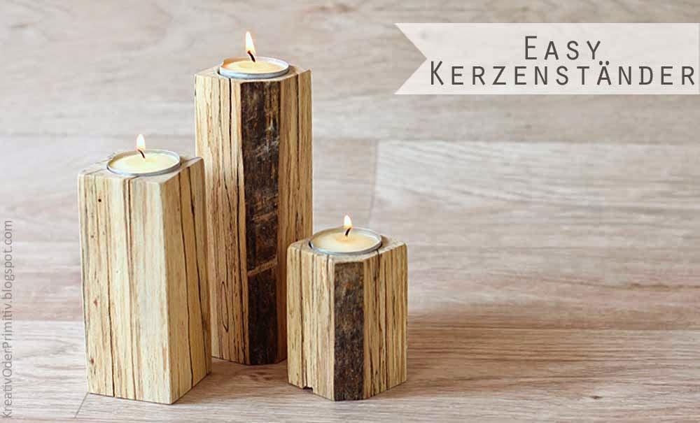 Kerzenstander aus holz selbst gemacht - Kerzenstander dekorieren ...