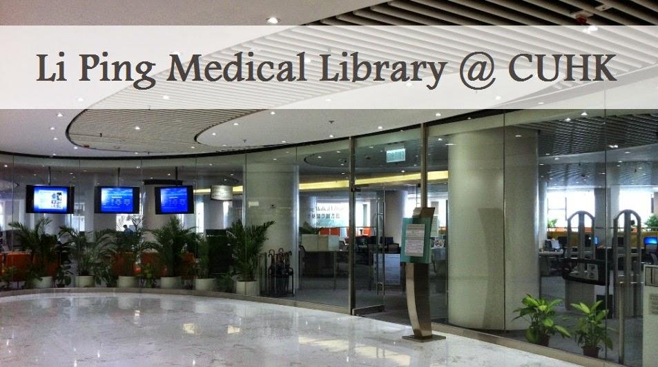 Li Ping Medical Library @ CUHK