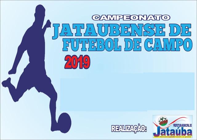 CAMPEONATO JATAUBENSE DE FUTEBOL DE CAMPO