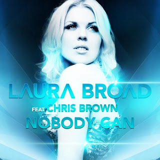 Laura Broad feat. Chris Brown - Nobody Can (Ziggy Remix)