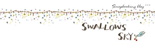 Swallows sky ~~スクラップライフ~~