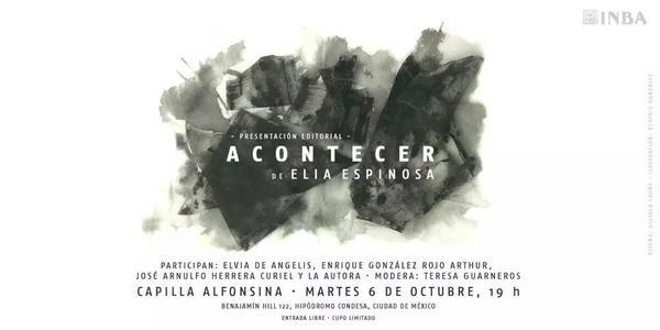 """Presentarán poemario """"Acontecer"""" de Elia Espinosa en la Capilla Alfonsina"""