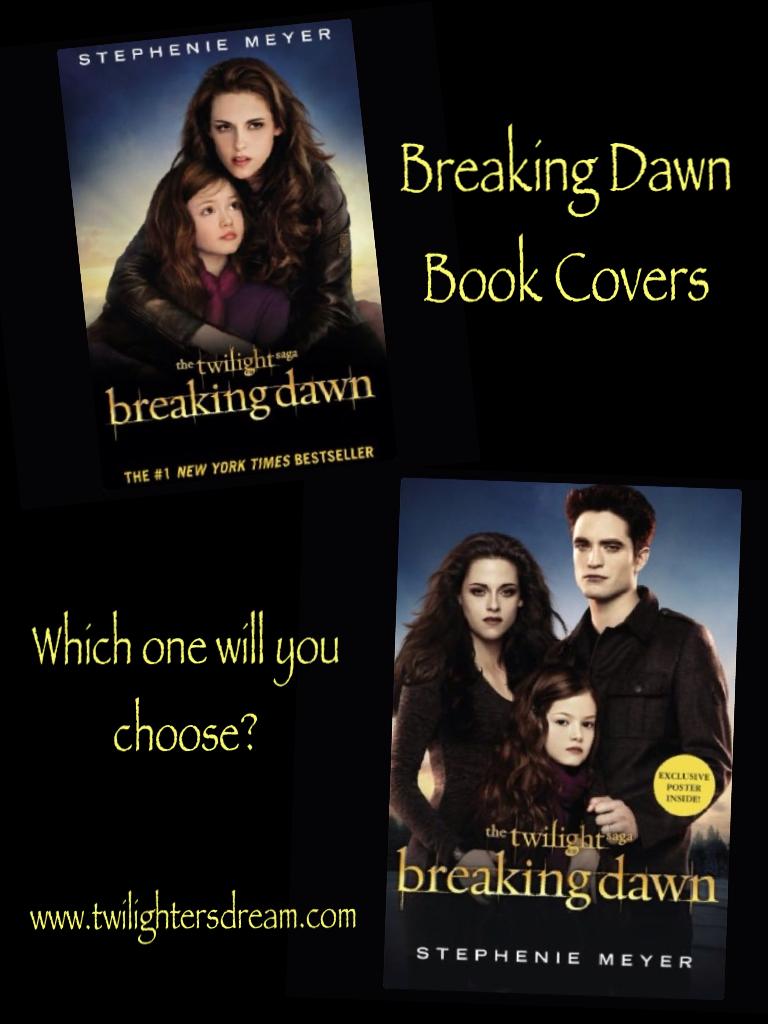 twilighters dream breaking dawn movie book covers