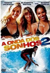 Download A Onda Dos Sonhos 2 Dual Áudio DVDRip