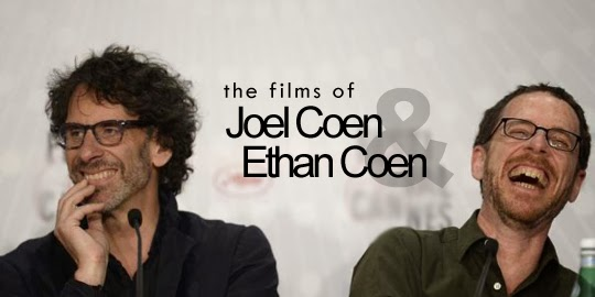 the films of Joel Coen and Ethan Coen