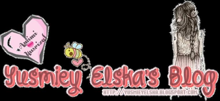 Yusmiey Elska blog
