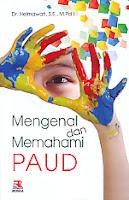 toko buku rahma: buku MENGENAL DAN MEMAHAMI PAUD, pengarang hermawati, penerbit rosda