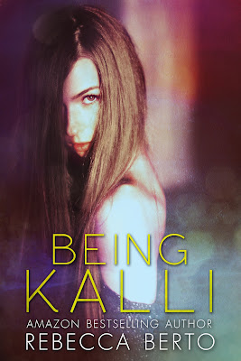 Cover Reveal: Being Kalli by Rebecca Berto