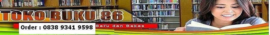 Buku86.com: Toko Buku online, Jual Beli Novel Baru Bekas Online