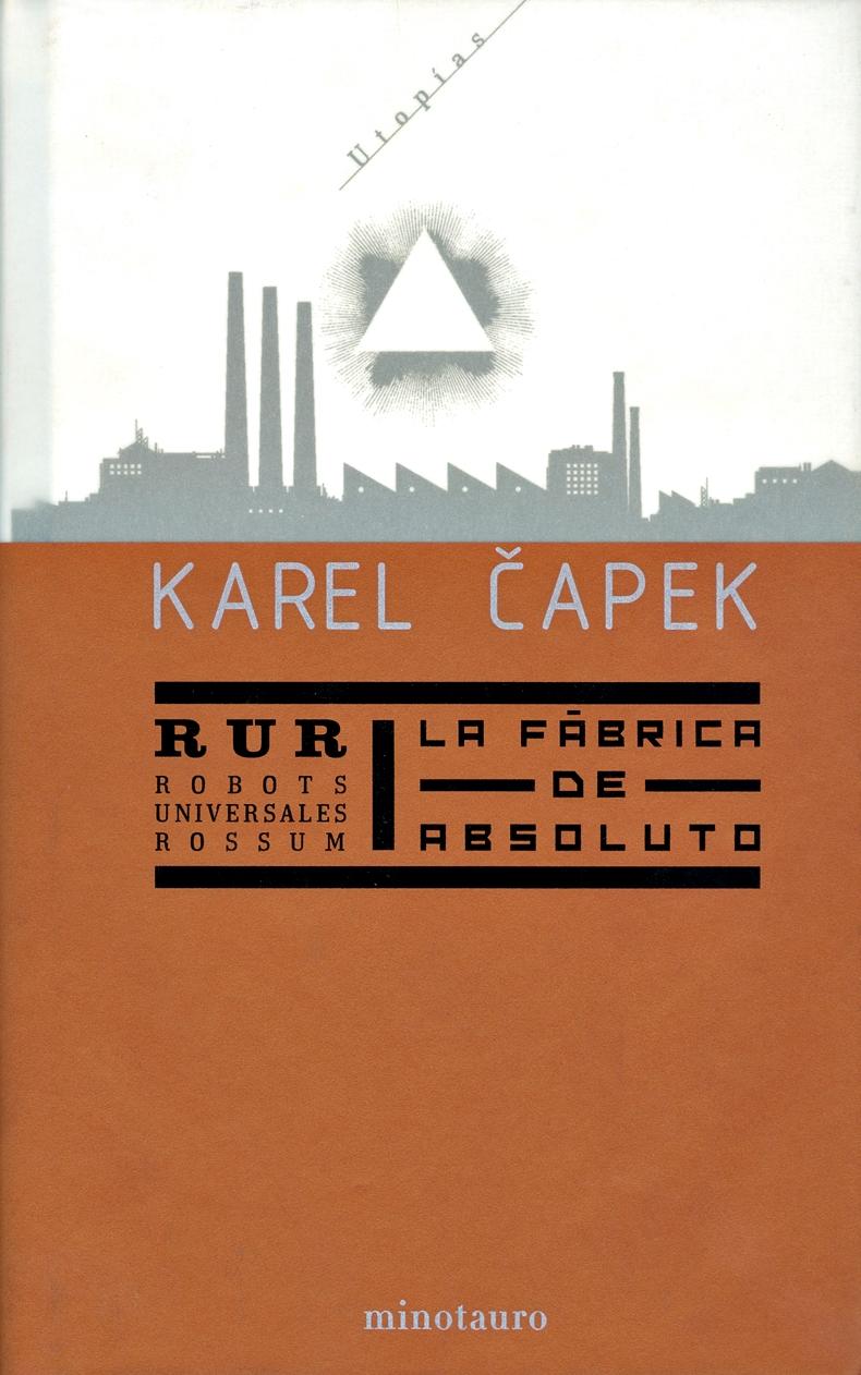 RUR & La fábrica de Absoluto, de Karel Čapek