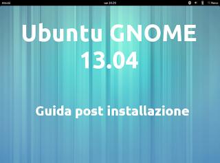 ubuntu-gnome-13-04-guida-post-installazione