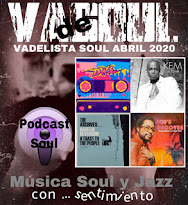 VADELISTA SOUL ABRIL 2020  PODCAST Nº 105