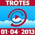 Chupim - Trotes - 01/04/2013