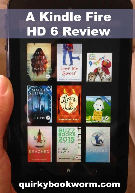 In Which I Give In and Buy a Kindle (A Kindle Fire HD 6 Review)