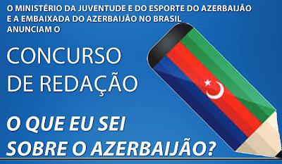 """Concurso De Redação 2014 """"O Que Eu Sei Sobre O Azerbaijão?"""""""