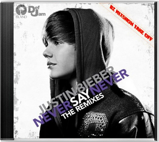 justin bieber never say never 2011 dvd cover. justin bieber cd cover never