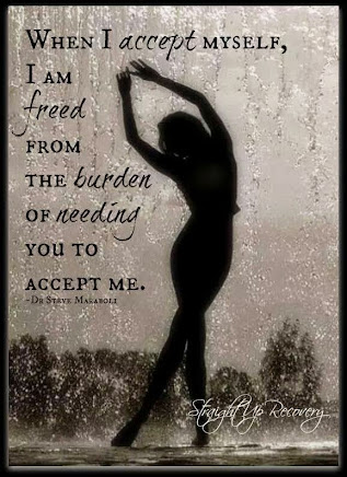 Accept Yourself.  That is most important!