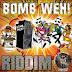 BOMB WEH RIDDIM [FULL PROMO] – DIMMIE JOE MUZIK – 2012