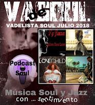VADELISTA SOUL JULIO 2018  PODCAST Nº 86