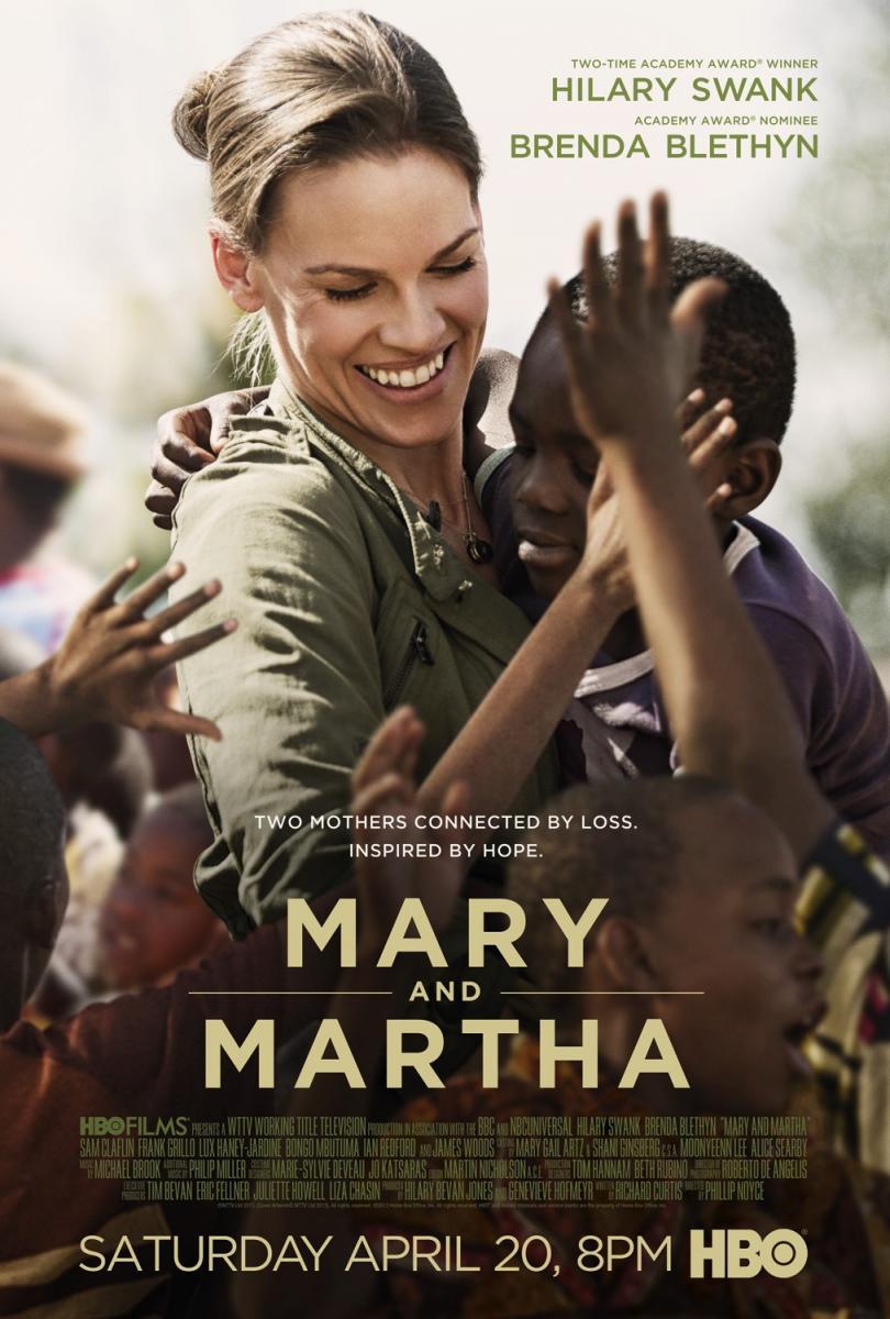 Mary y Martha (Mary and Martha) El coraje de dos madres