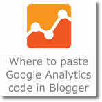 Where to paste Google Analytics Code in Blogger