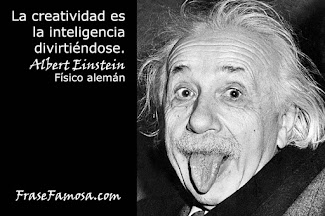 CREATIVIDAD - CIENCIA. Albert Einstein.