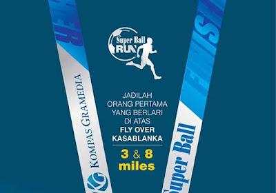 Superball Run 2015 Jakarta, lomba lari fx sudirman fly over kasablanka jakarta 5 8 miles