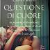 "Questa settimana in libreria: ""Questione di cuore"" di Carmen Bruni"