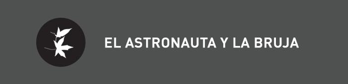 el astronauta y la bruja