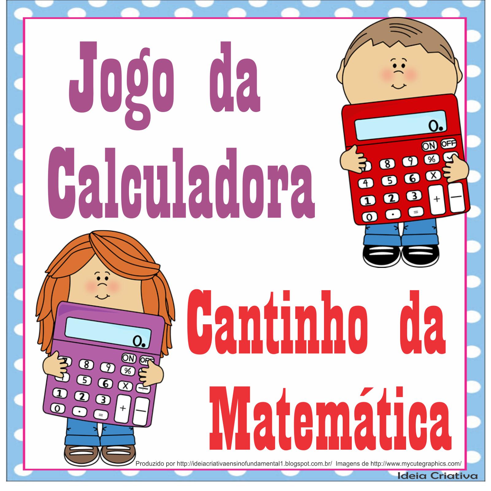 Jogo da Calculadora para Cantinho da Matemática
