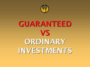 GUARANTEED VS ORDINARY INVESTMENTS