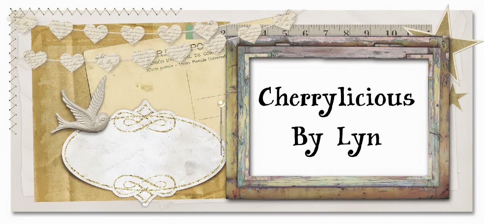 Cherrylicious By Lyn