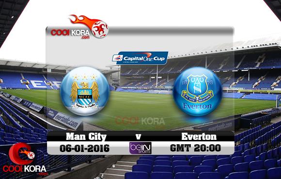 مشاهدة مباراة إيفرتون ومانشستر سيتي اليوم 6-1-2016 في كأس الرابطة الإنجليزية