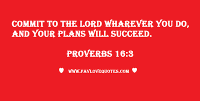 Bible Love Quote - Proverbs 16:3